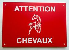 plaque panneau ATTENTION CHEVAUX