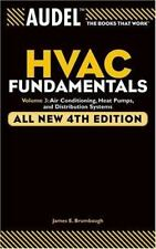 Audel Hvac Fundamentals, Volume 3: Air Conditioning, Heat Pumps and Distribution