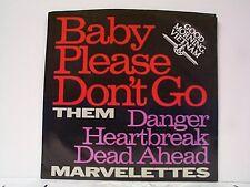 "THEM ""BABY PLEASE DON'T GO"" MARVELETTES ""DANGER HEARTBREAK.... 45w/PS PROMO MINT"