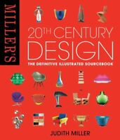 Miller's 20th Century Design, The Definitive Illustrated Sourcebook by Miller…