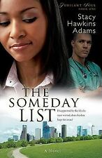 The Someday List (Jubilant Soul Series #1) by Adams, Stacy Hawkins, Good Book