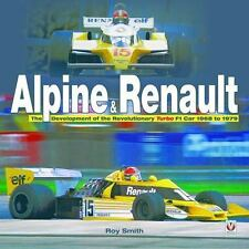 Alpine & Renault: The Development of the Revolutionary Turbo F1 Car 1968-1979, R