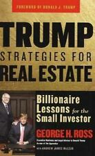Trump Strategies for Real Estate: Billionaire Lessons for the Small-ExLibrary
