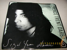 Terence Trent D'arby Sign Your Name / Greasy 45 NM