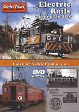 Electric Rails around the Bay Charles Smiley DVD