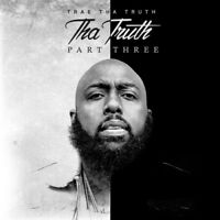 Trae Tha Truth - Tha Truth Part 3 [New CD] Explicit, Digipack Packaging