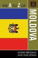 The A to Z of Moldova (Paperback or Softback)