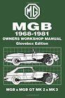 Mgb 1969-1981 Owners Workshop Manual Glovebox E, Ltd-.