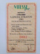 Vitesse Group Ltd Ed certificato per SKC99016 LANCIA STRATOS 1981 TOUR DE FRANCE