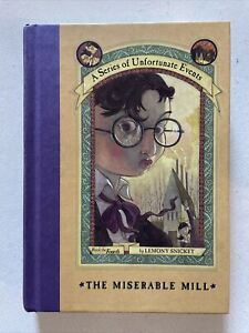 The Miserable Mill Lemony Snicket H/B Series Unfortunate Events 4 Free Post