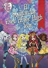 A Spelltacular Ever after High Year by Edda USA Editorial Team (2017, Hardcover)