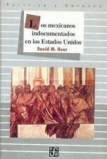 Los mexicanos indocumentados en los Estados Unidos (Literatura) (Spanish Edition