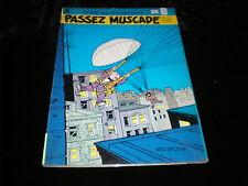 Will / Rosy : Tif et Tondu 6 : Passez muscade Edition Dupuis octobre 1981