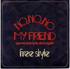 "FREE STYLE   "" No,no,no my friend  ""   45 GIRI  DERBY 1977"