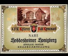 "ETIQUETTE ANCIENNE de VIN ""GEDDESHEIMER GONIGBERG"" de BAD KREUZNACH Allemagne"