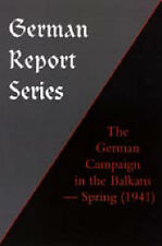 The German Campaign in the Balkans (Spring 1941) by Naval & Military   Press...
