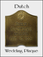 Whitehall Dutch Wedding-Anniversary Plaque Sign  Choose from 17 Colors Rust Free