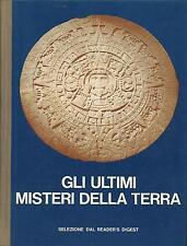LIBRO - Gli ultimi misteri della terra, Reader's Digest, 1977