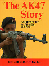 AK47 STORY: Evolution of the Kalashnikov Weapons, Ezell, 0709031084, New, RARE
