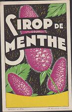 ANCIENNE ETIQUETTE PUBLICITAIRE BOUTEILLE/SIROP DE MENTHE/Imp.Nolasque Bordeaux