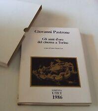 Gli anni d'oro del cinema a Torino . Giovanni Pastrone . 1986