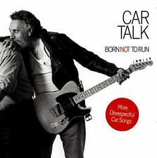 Car Talk : Born Not to Run by Ray Magliozzi and Tom Magliozzi (2004, CD,...