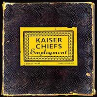 Kaiser Chiefs - Employment [VINYL]