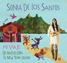 Sonia De Los Santos - Mi Viaje: De Nuevo Leon to the New York Island [New CD]