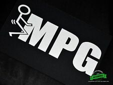 F*CK it MPG Vinyl Decal Sticker Funny Fuck-it MPG Sticker Diesel Truck