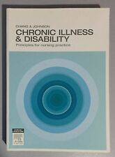 Chronic Illness & Disability Principles for Nursing Practice Textbook Book Chang