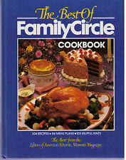 THE BEST OF FAMILY CIRCLE COOKBOOK~Hardcover~304 Recipes~84 Menu Plans