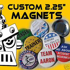 """250 Custom Made 2 1/4 inch Round Button Magnets 2.25"""""""