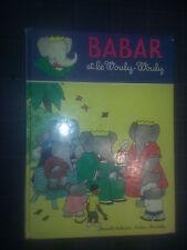 BABAR ET LE WOULY-WOULY - LAURENT DE BRUNHOFF 1977 HACHETTE