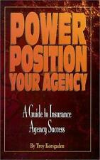 Power Position Your Agency: A Guide to Insurance Agency Success
