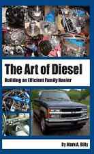 Art of Diesel Book: Building an Efficient Family Hauler~Isuzu 3.9l Conversion