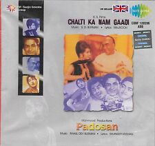 CHALTI KA NAM GAADI / PADOSAN - 2 IN ONE BOLLYWOOD FILM SONGS CD - FREE UK POST