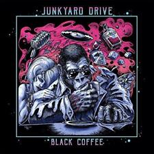Junkyard Drive - Black Coffee (NEW CD)