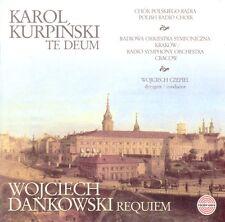 CD KAROL KURPIŃSKI/KURPINSKI  Te Deum / WOJCIECH DANKOWSKI  Requiem
