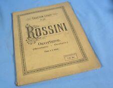 6 Ouvertures de ROSSINI transcrites pour Piano à quatre Mains / Litolff éditeur