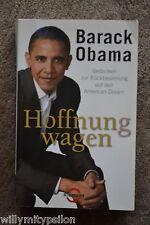 Barack Obama: Hoffnung wagen. Gedanken zur Rückbesinnung auf den American Dream