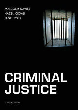 Criminal Justice by Jane Tyrer, Malcolm Davies, Hazel Croall (Paperback, 2009)