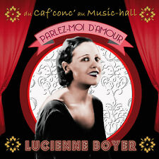 CD Lucienne Boyer - Du caf'conc' au music-hall - Parlez-moi d'amour
