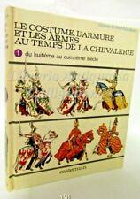 Liliane Funcken: Le Costume, Casterman 1977, Modellismo, Raro, Vol. 1, Medioevo