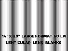 Lenticular Lens Blanks Plastic 60 LPI  3D Photo's Large Format  (5) 14x20 S