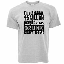 Novelty T Shirt I'm Not Drinking Alone Statistic Bar Club Drunk Alcohol