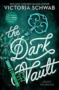 The Dark Vault: Unlock the Archive (The Archived) [Paperback] Schwab, Victoria