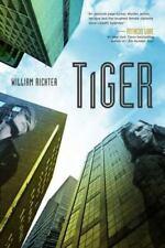 Dark Eyes Ser.: Tiger : A Dark Eyes Novel by William Richter (2013, Hardcover)