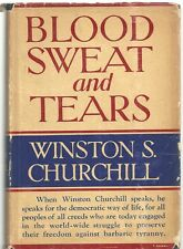 Blood, Sweat, and Tears by Churchill, Winston S.