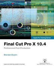 Final Cut Pro X 10.4 - Apple Pro Training Series Professional P... 9780135171738