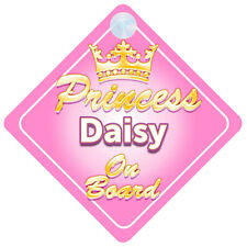 Crown Princess Daisy On Board Personalised Baby Girl Car Sign